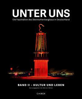Unter uns Band II: Kultur und Leben