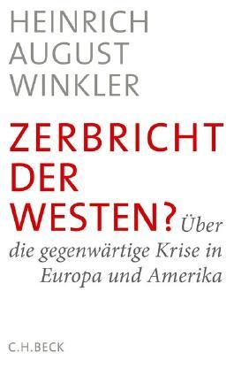 Zerbricht der Westen?