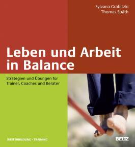 Leben und Arbeit in Balance