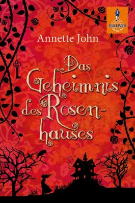Das Geheimnis des Rosenhauses
