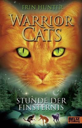 Warrior Cats. Stunde der Finsternis: I, Band 6