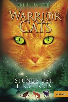 Warrior Cats. Stunde der Finsternis