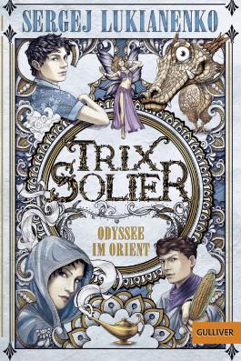 Trix Solier - Odyssee im Orient