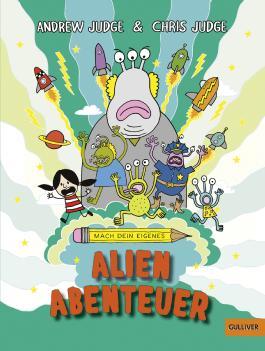 Mach dein eigenes ... Alien Abenteuer