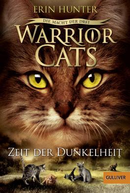 Warrior Cats - Die Macht der drei. Zeit der Dunkelheit