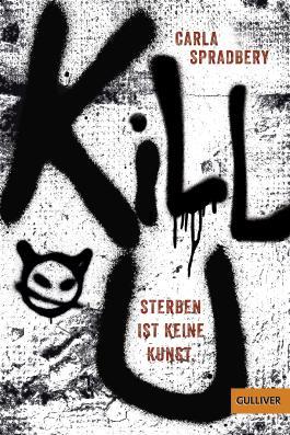 Kill U. Sterben ist keine Kunst