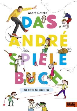 Das André-Spielebuch - 365 Spiele fürs ganze Jahr