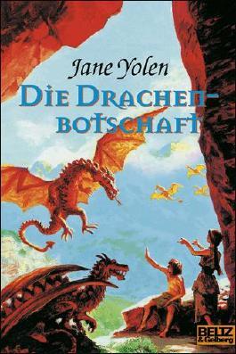 Drachen-Trilogie. Fantasy-Roman / Die Drachenbotschaft