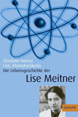 Lise, Atomphysikerin