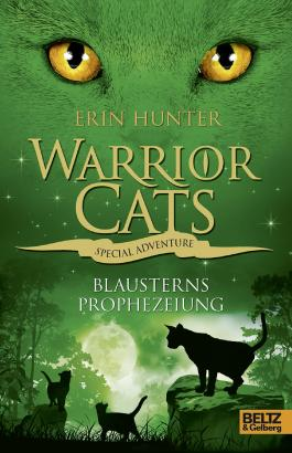 Warrior Cats - Special Adventure. Blausterns Prophezeiung