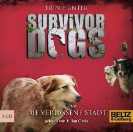 Survivor Dogs. Die verlassene Stadt