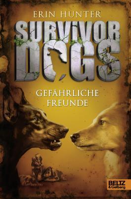 Survivor Dogs - Gefährliche Freunde