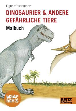 Dinosaurier und andere gefährliche Tiere. Malbuch