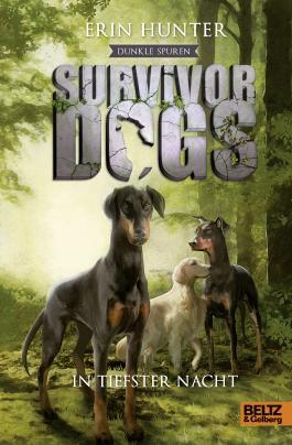 Survivor Dogs - Dunkle Spuren: In tiefster Nacht