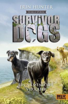 Survivor Dogs - Dunkle Spuren: Ein namenloser Verräter
