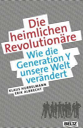 Die heimlichen Revolutionäre