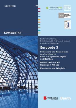 Eurocode 3 Bemessung und Konstruktion von Stahlbauten Band 1