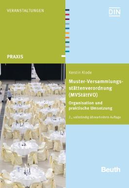 Muster-Versammlungsstättenverordnung (MVStättV), m. CD-ROM