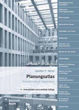 Planungsatlas: Praxishandbuch Bauentwurf (Bauwerk)