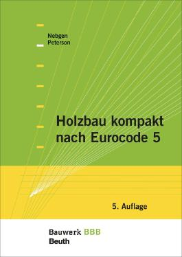 Holzbau kompakt nach Eurocode 5: Bauwerk-Basis-Bibliothek