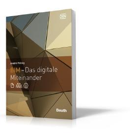 BIM - Das digitale Miteinander (Beuth Pocket)
