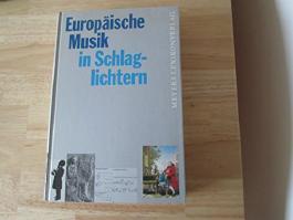 Europäische Musik in Schlaglichtern