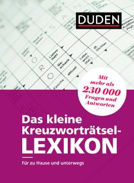 Das kleine Kreuzworträtsel-Lexikon