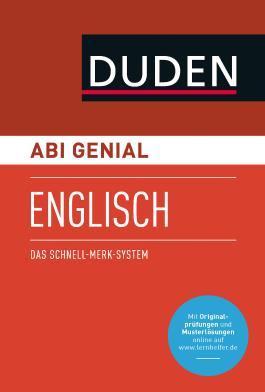 Abi genial Englisch: Das Schnell-Merk-System (Duden SMS - Schnell-Merk-System)
