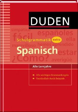 Duden Schulgrammatik extra - Spanisch