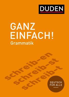 Ganz einfach! Deutsche Grammatik