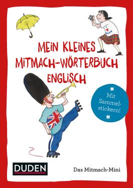 Duden Minis (Band 4) - Mein kleines Mitmach-Wörterbuch Englisch