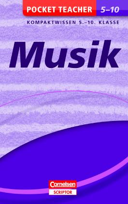 Musik: Kompaktwissen 5.-10. Klasse