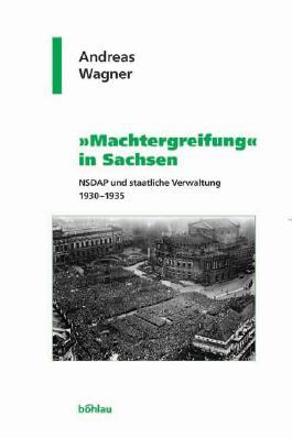 """""""Machtergreifung"""" in Sachsen"""