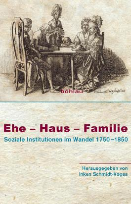 Ehe – Haus – Familie