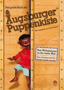 Das große Buch der Augsburger Puppenkiste