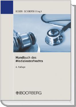 Handbuch des Medizinstrafrechts