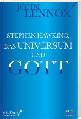 Stephen Hawking, das Universum und Gott