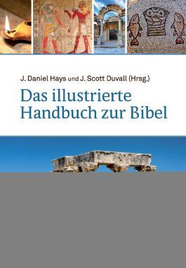 Das illustrierte Handbuch zur Bibel
