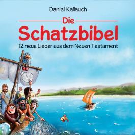 Die Schatzbibel - 12 neue Lieder aus dem Neuen Testament