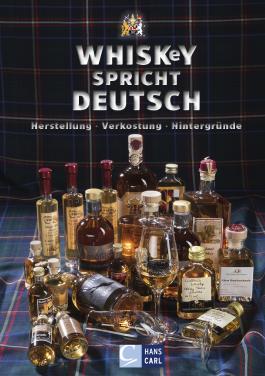 Whiskey spricht Deutsch