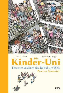Die Kinder-Uni - Zweites Semester