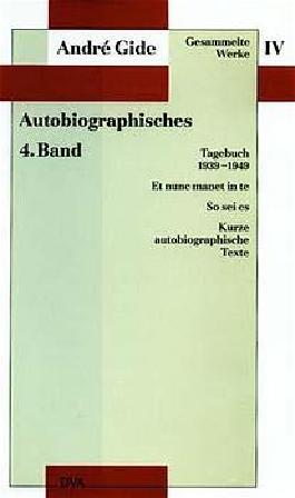 Gesammelte Werke IV. Autobiographisches - 4. Band