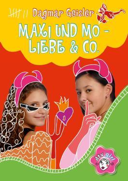 Maxi und Mo - Liebe & Co.