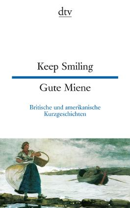Keep Smiling Gute Miene
