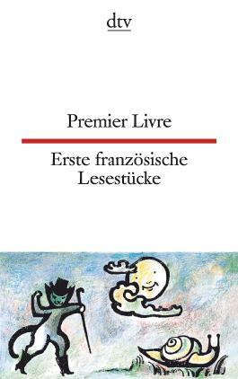 Premier Livre Erste französische Lesestücke