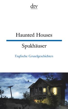 Haunted Houses Spukhäuser