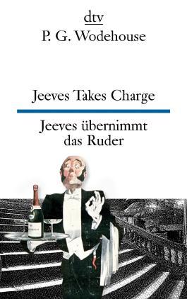 Jeeves Takes Charge Jeeves übernimmt das Ruder