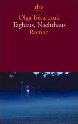 Taghaus, Nachthaus