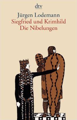 Siegfried und Krimhild Die Nibelungen