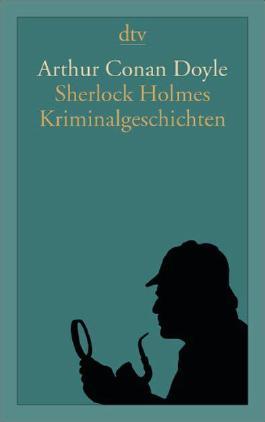 Sherlock Holmes Kriminalgeschichten